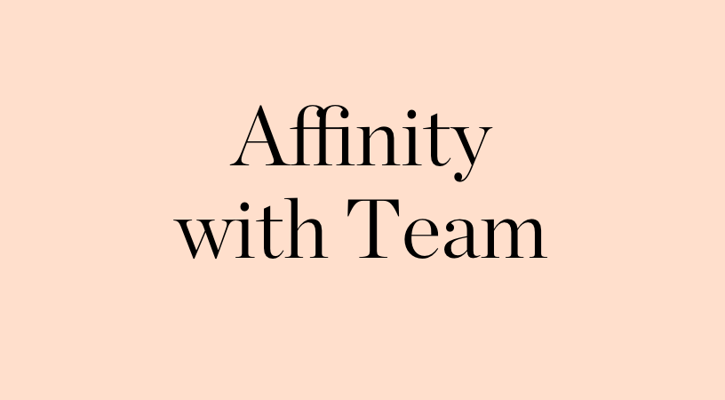 Affinity with Team