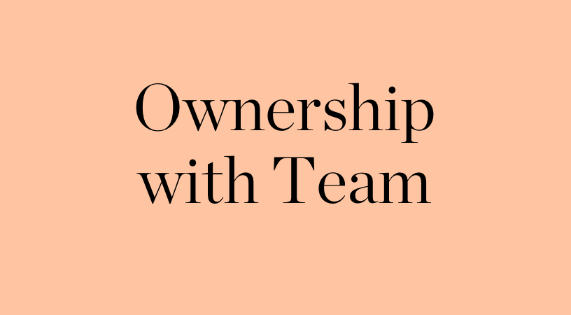 Ownership with Team